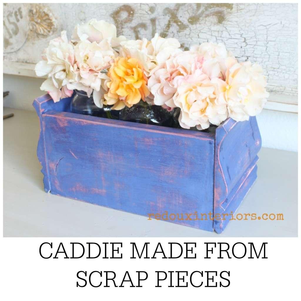 caddie made from scrap wood banner redouxinteriors